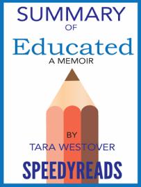 Summary of Educated: A Memoir by Tara Westover book