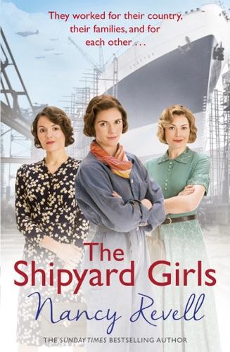 Nancy Revell - The Shipyard Girls