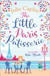 The Little Paris Patisserie Romantic Getaways Book 3