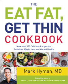 The Eat Fat, Get Thin Cookbook book