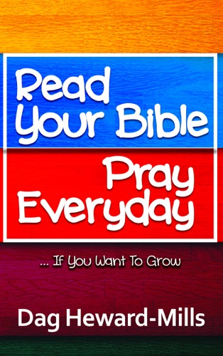 PDF] Read Your Bible, Pray Every Day By Dag Heward-Mills