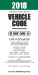 2018 California Vehicle Code QWIK-CODE Law Summaries
