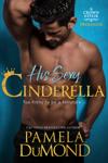 His Sexy Cinderella