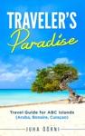 Travelers Paradise - ABC Islands