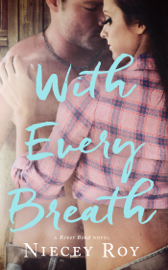 With Every Breath - Niecey Roy book summary
