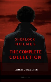 Sherlock Holmes The Complete Collection Manor Books