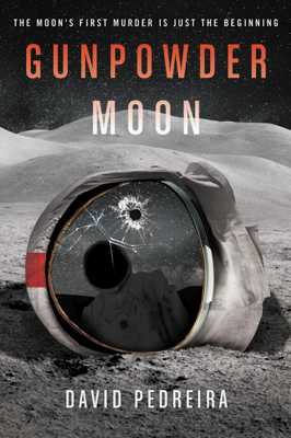 Gunpowder Moon - David Pedreira book