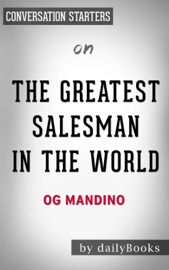 The Greatest Salesman in the World by Og Mandino: Conversation Starters