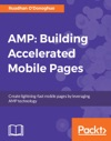 AMP Building Accelerated Mobile Pages