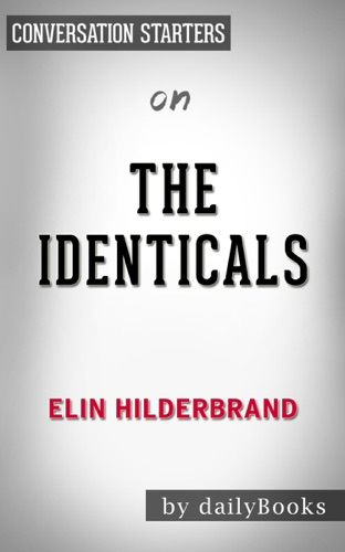 dailyBooks - The Identicals: A Novel by Elin Hilderbrand: Conversation Starters