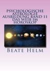 Psychologische Astrologie - Ausbildung Band 11 Das Weib Im Horoskop