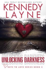 Unlocking Darkness (Keys to Love, Book Five) book