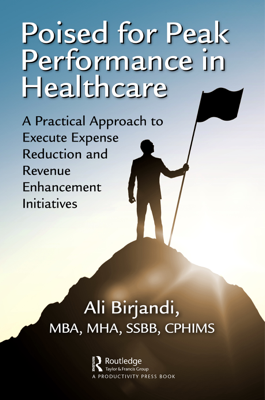 Poised for Peak Performance in Healthcare - Ali Birjandi book