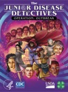 The Junior Disease Detectives Operation Outbreak