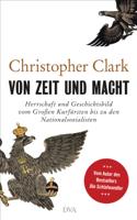Christopher Clark - Von Zeit und Macht artwork