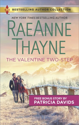 RaeAnne Thayne & Patricia Davids - The Valentine Two-Step & The Color of Courage
