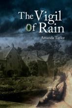 The Vigil Of Rain