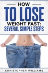 How To Lose Weight Fast Several Simple Steps