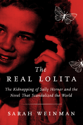 The Real Lolita - Sarah Weinman book
