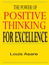 The Power Of Positive Thinking For Excellence