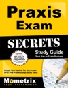Praxis Exam Secrets Study Guide