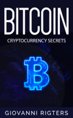 Bitcoin: Cryptocurrency Secrets