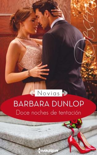 Barbara Dunlop - Doce noches de tentación