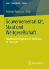 Gouvernementalitt Staat Und Weltgesellschaft