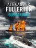 Alexander Fullerton - Submariner bild