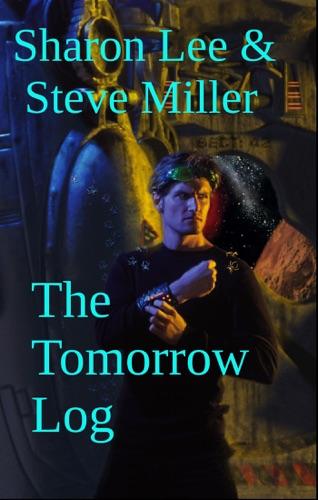 Sharon Lee & Steve Miller - The Tomorrow Log