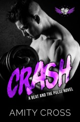 Crash (#3 The Beat and The Pulse)
