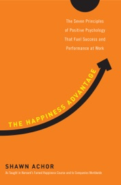 The Happiness Advantage - Shawn Achor Book