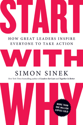 Start with Why - Simon Sinek book