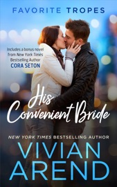 His Convenient Bride: contains Rocky Mountain Angel / Issued to the Bride: One Airman PDF Download