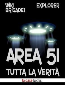 Area 51: tutta la verità Book Cover
