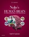 Noltes The Human Brain In Photographs And Diagrams E-Book