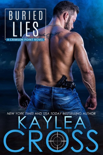 Buried Lies - Kaylea Cross - Kaylea Cross