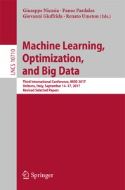 Machine Learning Optimization And Big Data