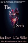 The Rise Of Seth