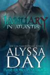 January in Atlantis