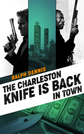 The Charleston Knife is Back in Town book