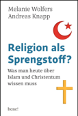 Religion als Sprengstoff?