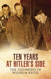 TEN YEARS AT HITLERS SIDE