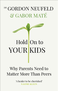 Hold on to Your Kids Buch-Cover