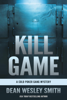 Dean Wesley Smith - Kill Game  artwork