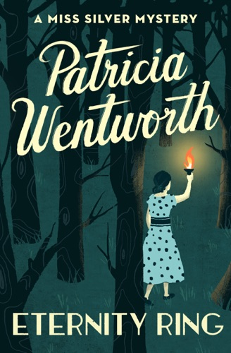 Patricia Wentworth - Eternity Ring
