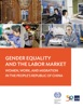 Gender Equality and the Labor Market