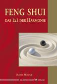 Feng-Shui - Das 1x1 der Harmonie