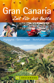 Reiseführer Gran Canaria - Zeit für das Beste