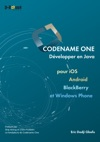 Codename One - Dvelopper En Java Pour IOS Android BlackBerry Et Windows Phone